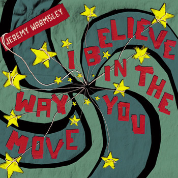 Jeremy Warmsley - I Believe In The Way You Move