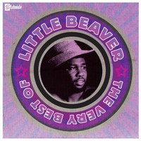 Little Beaver - The Very Best Of Little Beaver