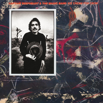 Captain Beefheart - Ice Cream For Crow