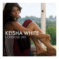 Keisha White - I Choose Life (Digital 4 Track)