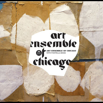 Art Ensemble Of Chicago - With Fontenella Bass