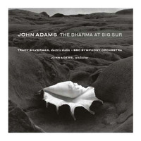 John Adams - The Dharma at Big Sur/My Father Knew Charles Ives