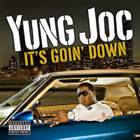 Yung Joc - It's Goin' Down (U.K. [Explicit])