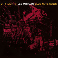 Lee Morgan - City Lights