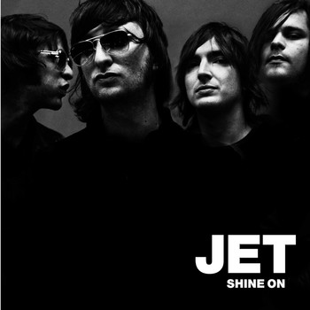 JET - Shine On (U.S. Version)