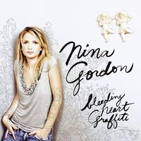 Nina Gordon - Bleeding Heart Graffiti