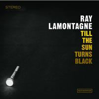 Ray LaMontagne - Till The Sun Turns Black