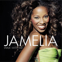Jamelia - Walk With Me