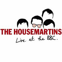 The Housemartins - The Housemartins - Live At The BBC (BBC Version)