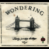 Dirty Pretty Things - Wondering (live at Forum)