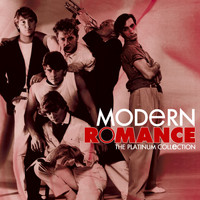 Modern Romance - The Platinum Collection