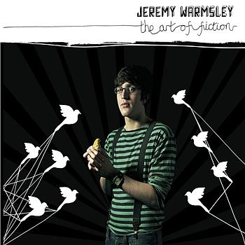 Jeremy Warmsley - The Art Of Fiction (Explicit)