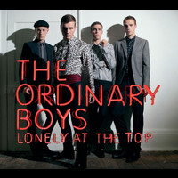 The Ordinary Boys - Lonely At The Top