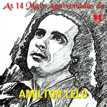 Amilton Lelo - As 14 Mais Apaixonadas