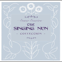 The Singing Nun - The Collection