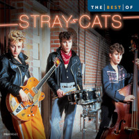 Stray Cats - Best Of The Stray Cats