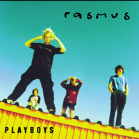 The Rasmus - Playboys (Explicit)