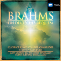Choir of King's College, Cambridge/Stephen Cleobury - Brahms: Ein deutsches Requiem (A German Requiem) Op. 45
