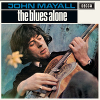 John Mayall - The Blues Alone (Remastered)