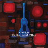 Chris Rea - The Road To Hell And Back (Standard UK CD)