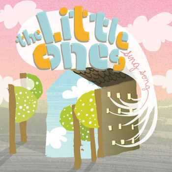 The Little Ones - Sing Song