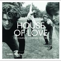 The House Of Love - The Complete John Peel Sessions
