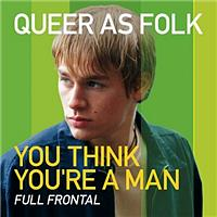 Full Frontal - You Think You're A Man (Digital Edition)