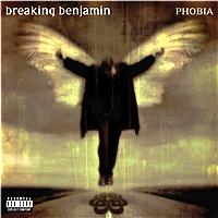 Breaking Benjamin - Phobia (Collector Edition [Explicit])