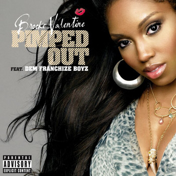 Brooke Valentine - Pimped Out (Explicit)