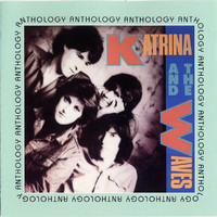 Katrina & The Waves - Anthology