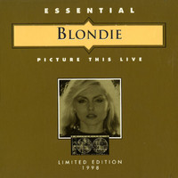 Blondie - Picture This Live (Live)