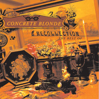 Concrete Blonde - Recollection: The Best Of