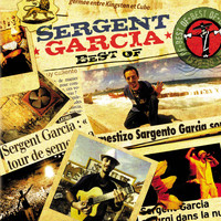 Sergent Garcia - best of