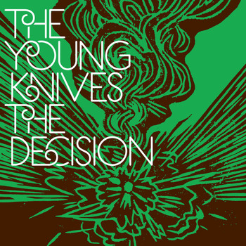 "The Young Knives - The Decision (- 7"" # 1)"