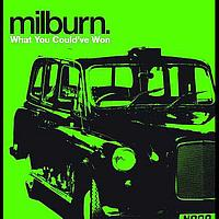 Milburn - What You Could Have Won (Live at Leadmill)