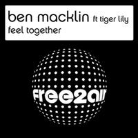 Ben Macklin feat. Tiger Lily - Feel Together