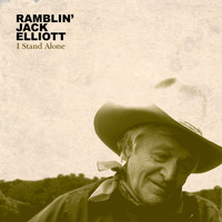 Ramblin' Jack Elliott - I Stand Alone