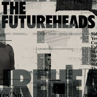 The Futureheads - Fallout / Skip To The End