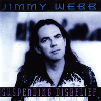 Jimmy Webb - Suspending Disbelief