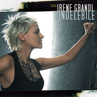 Irene Grandi - Indelebile