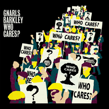 Gnarls Barkley - Who Cares? / Gone Daddy Gone