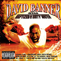David Banner - MTA2-Baptized In Dirty Water
