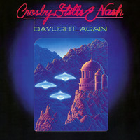Crosby, Stills & Nash - Daylight Again (Deluxe Version)