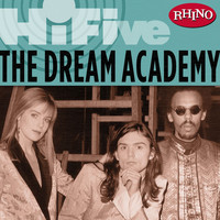 The Dream Academy - Rhino Hi-Five: The Dream Academy