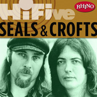 Seals & Crofts - Rhino Hi-Five: Seals & Crofts