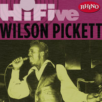 Wilson Pickett - Rhino Hi-Five: Wilson Pickett