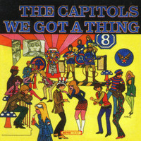 The Capitols - We Got A Thing That's In The Groove