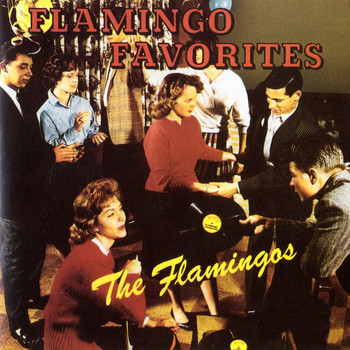 The Flamingos - Flamingo Favorites