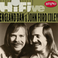 England Dan & John Ford Coley - Rhino Hi-Five:  England Dan & John Ford Coley