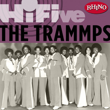 The Trammps - Rhino Hi-Five:  The Trammps